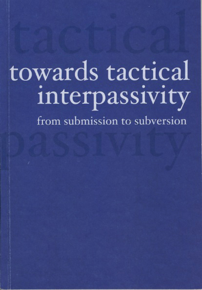 TacticalInterpassivity