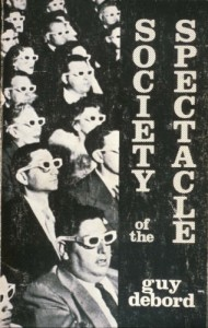 Spectacle society, Guy Debord, 1967