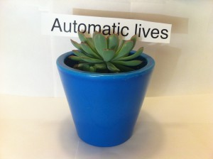 AUTOMATIC LIVES